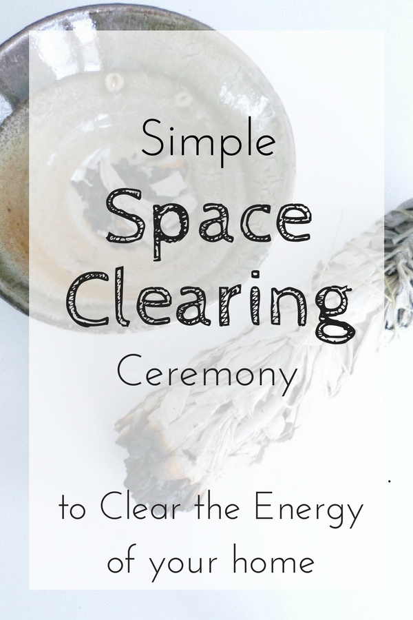 Simple Space Clearing ceremony to clear the Energy in your home, or anywhere