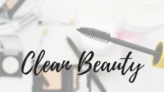 Clean Beauty-The Top Ingredients of Concern