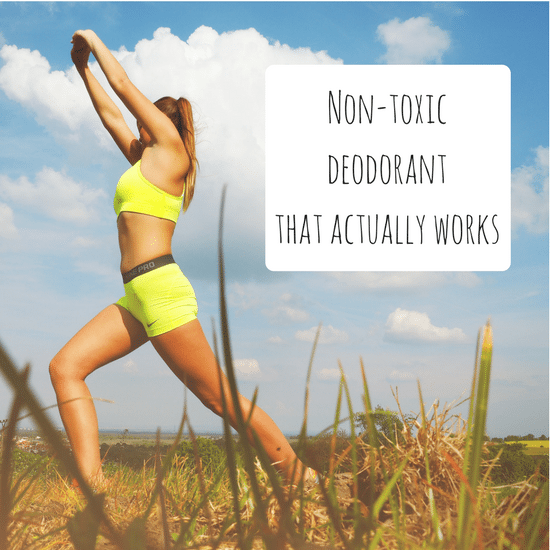 Non-Toxic Deodorant that actually works!