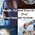 Simple, Natural Ways to Boost Your Immune System